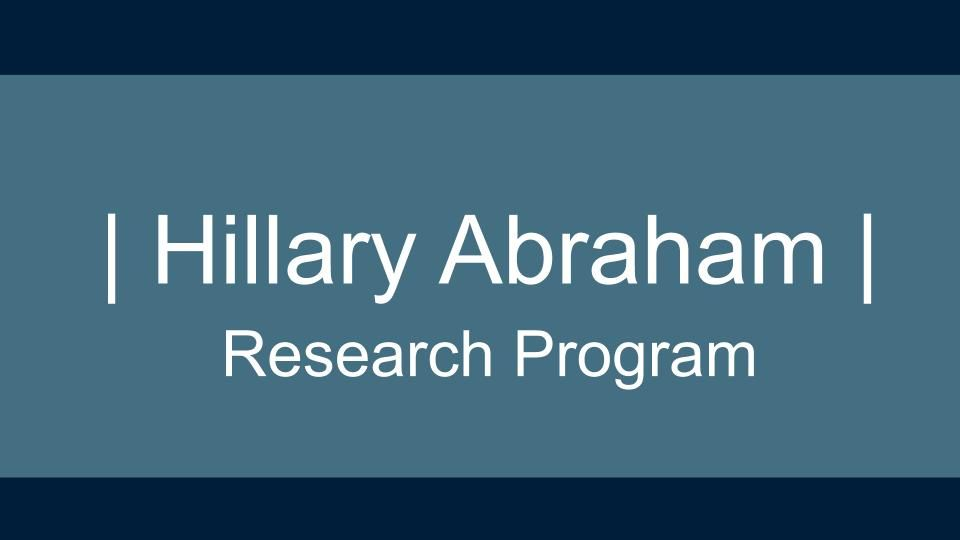 Hillary Abraham Research Program Cover Slide